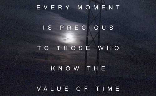 every-moment-is-precious-to-those